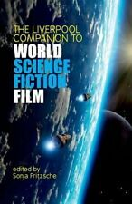 NEW The Liverpool Companion to World Science Fiction Film by Sonja Fritzsche Har