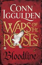 Wars of the Roses: Wars of the Roses: Bloodline 3 by Conn Iggulden (2016,...