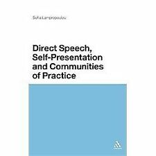 Direct Speech, Self-Presentation and Communities of Practice by Sofia...