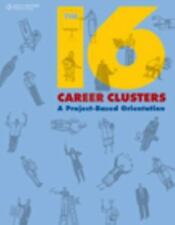 The 16 Career Clusters: A Project-Based Orientation Middle School Solutions