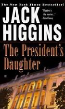 Sean Dillon: The President's Daughter 6 by Jack Higgins ~GOOD CONDITION~