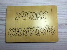 WOODEN DIE CUTTER- MERRY CHRISTMAS, Use in Sizzix Big Shot, VERY RARE!!!