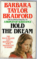 Hold the Dream by Barbara Taylor Bradford (Paperback, 1987)