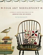 Folk Art Needlepoint: 20 Projects Adapted from Objects in the American Folk Art