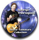 GEORGE THOROGOOD ROCK GUITAR TABS TABLATURE SONG BOOK SOFTWARE CD
