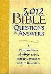 3,012 Bible Questions and Answers, W Publishing Group, Very Good Book