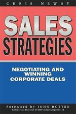 Sales Strategies : The Strategy of Negotiating and Winning at Corporate Sales...