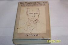 The Man From New York John Quinn by B. L. Reid Pulitzer Prize Winner SIGNED H/C