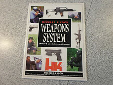 HECKLER & KOCH HK WEAPONS SYSTEM Military & LAW ENFORCEMENT Products CATALOG   b