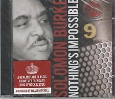 SOLOMON BURKE - Nothing's Impossible -2010 UK 12-trk CD album - FREE UK SHIPPING