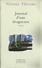 VICTORIA THERAME JOURNAL D'UNE DRAGUEUSE