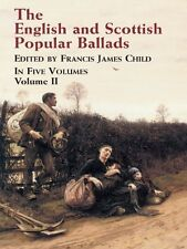THE ENGLISH and SCOTTISH POPULAR BALLADS Volume 2 (II) Francis James Child NEW 9