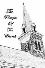The Precepts of the Church by Bernard Clements (2010, Paperback)