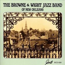 Browne & Wight Jazz Band - Of New Orleans [CD New]