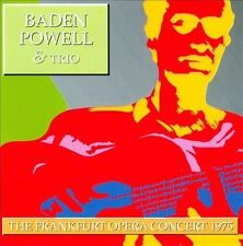 The Frankfurt Opera Concert 1975 by Baden Powell & Trio (CD, Apr-1997,...