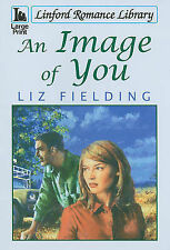 Liz Fielding An Image of You (Linford Romance Library) Very Good Book