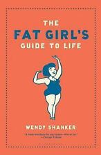 The Fat Girl's Guide to Life-ExLibrary