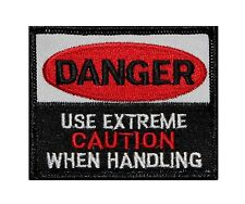 Danger Use Extreme Caution Embroidered Iron On Badge Applique Patch FD