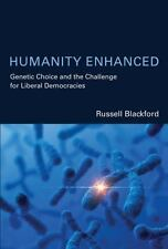 Humanity Enhanced: Genetic Choice and the Challenge for Liberal Democracies (Ba