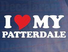 I LOVE/HEART MY PATTERDALE Novelty Dog Owners Car/Van/Window/Bumper Sticker