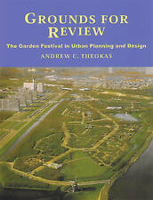 Grounds for Review: The Garden Festival in Urban Planning and Design by...