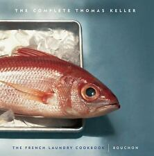 The Complete Thomas Keller: The French Laundry Cookbook & Bouchon Keller, Thoma