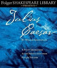 Julius Caesar : A Fully-Dramatized Audio Production from Folger Theatre by...