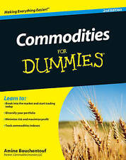 Commodities For Dummies, Amine Bouchentouf