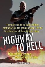 Highway to Hell: Dispatches from a Mercenary in Iraq-ExLibrary