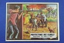 1962 Topps Civil War News - #41 Protecting His Family - Excellent/Mint Condition