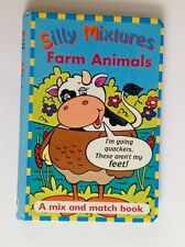 Silly Mixtures Farm Animals A Mix & Match PARRAGON BOOKS 2000 Hardback