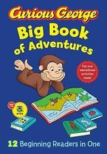 Curious George: Big Book of Adventures : 12 Beginning Readers in One by H. A....