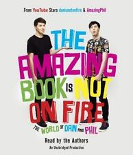 The Amazing Book Is Not on Fire: The World of Dan and Phil [Audio] by Dan Howell