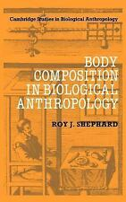 Body Composition in Biological Anthropology (Cambridge Studies in Biol-ExLibrary