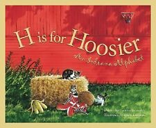 H is for Hoosier: An Indiana Alphabet-ExLibrary
