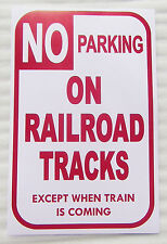 """HO LAYOUT  NO PARKING ON RAILROAD TRACKS EXCEPT WHEN TRAIN IS COMING 11"""" BY 17"""""""