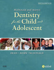 McDonald and Avery Dentistry for the Child and Adolescent, 9e, McDonald DDS  MS