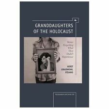 Psychoanalysis and Jewish Life: Granddaughters of the Holocaust : Never...