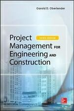 Project Management for Engineering and Construction, Third Edition, , Oberlender