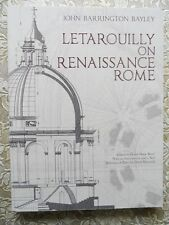 Dover Architecture: Letarouilly on Renaissance Rome by John Barrington Bayley...