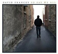 So Say We All Digipak by David Francey CD NEW FACTORY SEALED FREE SHIPPING