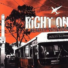 Reality Vacation- Right On (CD, 2006, Malfunction Records)