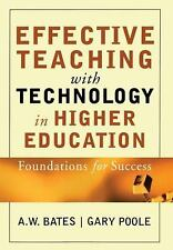 Effective Teaching with Technology in Higher Education : Foundations for...