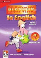 PLAYWAY TO ENGLISH LEVEL 4 PUPIL'S BOOK 2ND EDITION by Günter Gerngross...