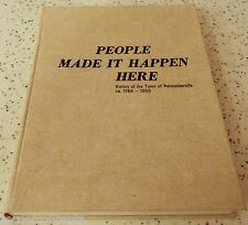People Made It Happen Here History of the Town of Rensselaerville NY 1788- 1950