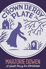 Seth's Christmas Ghost Stories: The Crown Derby Plate : A Ghost Story for...