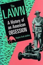 The Lawn: A History of an American Obsession-ExLibrary