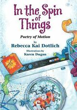 In the Spin of Things: Poetry of Motion-ExLibrary