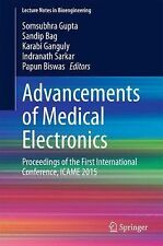 Lecture Notes in Bioengineering: Advancements of Medical Electronics :...