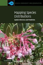 Mapping Species Distributions Spatial Inference & Prediction Janet Franklin Book